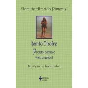 Santo Onofre - protetor contra o vício do álcool - Novena e ladainha