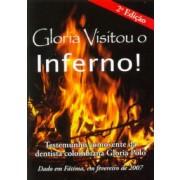 Glória visitou o inferno ! Testemunho comovente da dentista colombiana Glória Polo