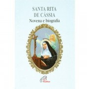 Santa Rita de Cássia - Novena e Biografia