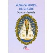 Nossa Senhora de Nazaré - Novena e história